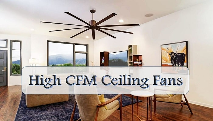 high CFM ceiling fans
