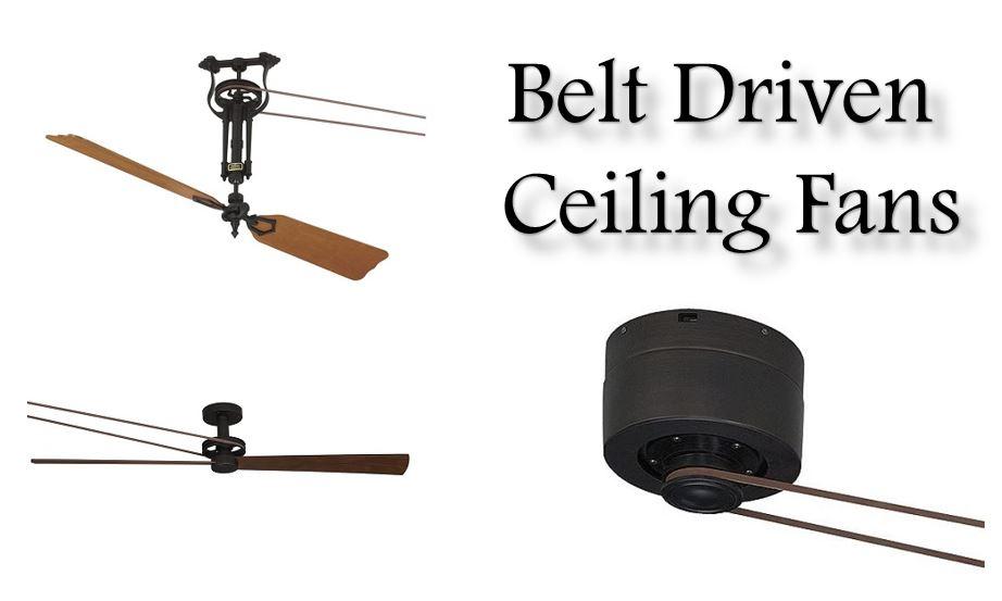 belt driven ceiling fans