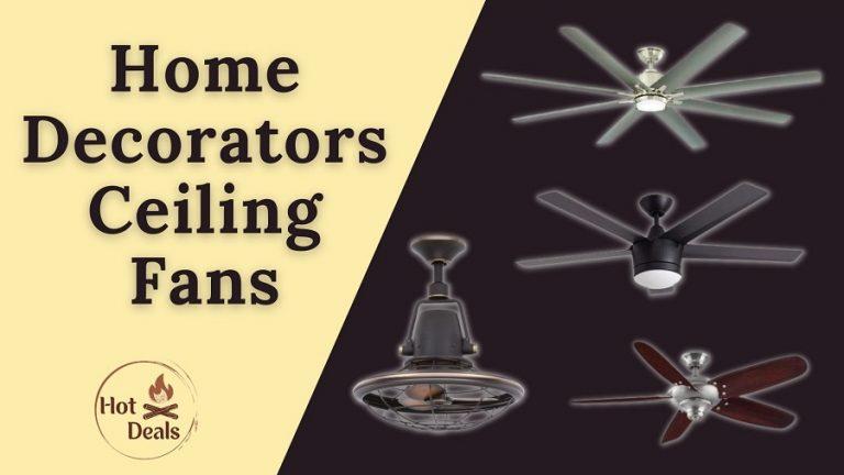 best Home decorators ceiling fans reviews